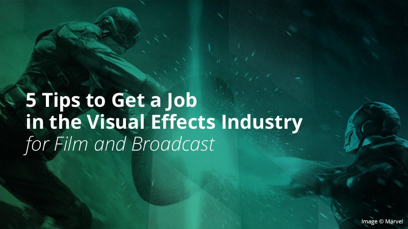 5 tips to become a successful VFX artist